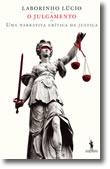 O Julgamento - Uma Narrativa Crítica da Justiça