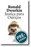 Justiça para Ouriços