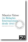 As Relações Internacionais desde 1945