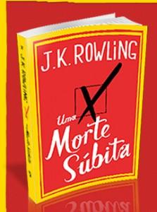 J.K.Rowling Uma Morte Súbita